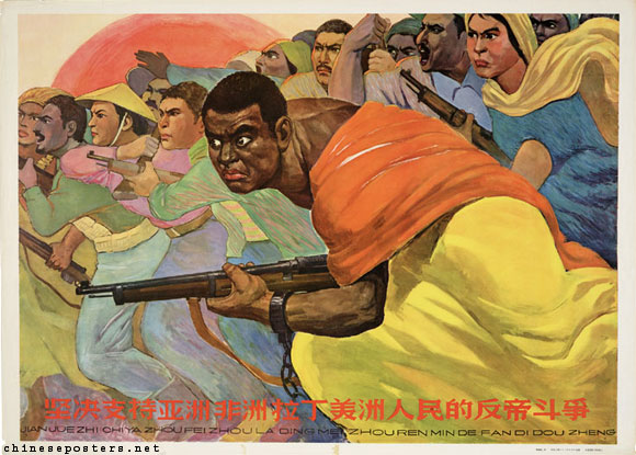 Vigorously support the anti-imperialist struggles of the peoples of Asia, Africa and Latin America, ca. 1964