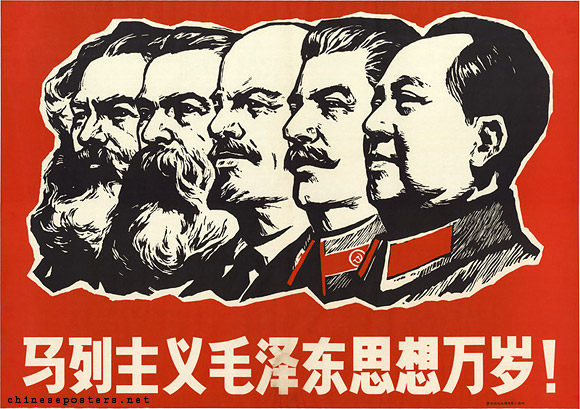 Long live Marxism-Leninism and Mao Zedong thought!, ca. 1968