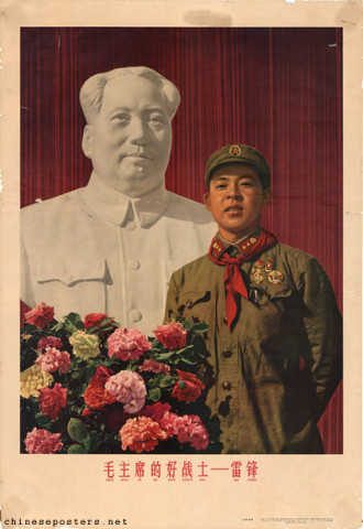Chairman Mao's good warrior -- Lei Feng