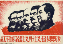 Long live the invincible Marxism, Leninism and Mao Zedong thought!